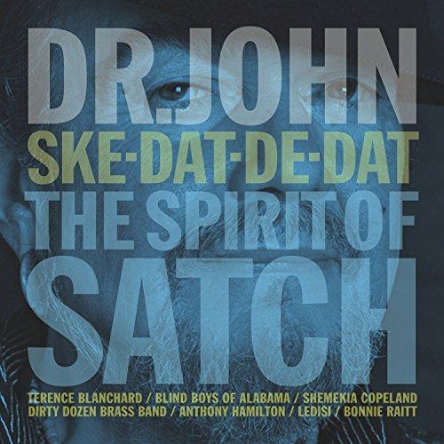 Ske-Dat-De-Dat…The Spirit Of Satch