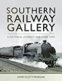 Southern Railway Gallery: A Pictorial Journey Through Time