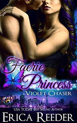 (Faerie Princess: Violet Chaser (A Paranormal Romance Novel))