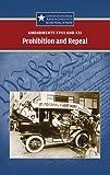 Amendments XVIII and XXI: Prohibition and Repeal (Constitutional Amendments)