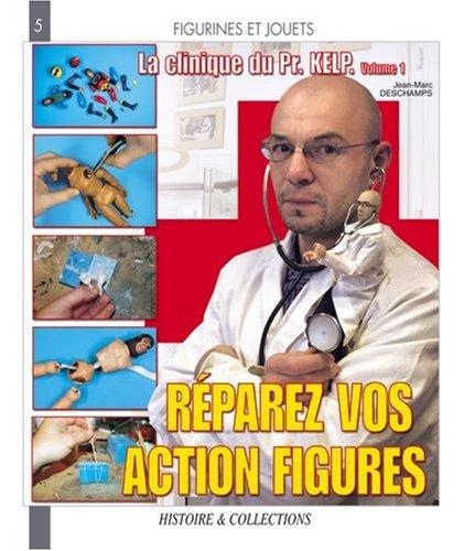 La Clinique du Pr. Kelp (Models and Figures) (French Edition)