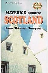 Maverick Guide to Scotland (Maverick Guides) by June Skinner Sawyers (1999-12-31) Paperback