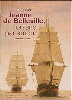 Jeanne de Belleville, corsaire par amour, Durel, Élie