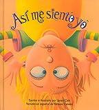 Así me siento yo (Spanish Edition)