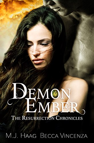 Demon Ember (Resurrection Chronicles Book 1) by [Haag, M.J., Vincenza, Becca, Haag, Melissa]