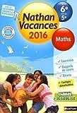Nathan Vacances Maths - De la 6e vers la 5e by Guy Benaioun (2016-04-06)