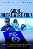 img - for GOD!!!...Where were you? book / textbook / text book