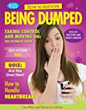 How to Survive Being Dumped, Lisa Miles and Xanna Eve Chown, 1477707166