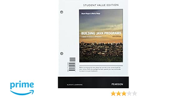 Building java programs a back to basics approach student value building java programs a back to basics approach student value edition 4th edition stuart reges marty stepp 9780134324654 amazon books fandeluxe Image collections