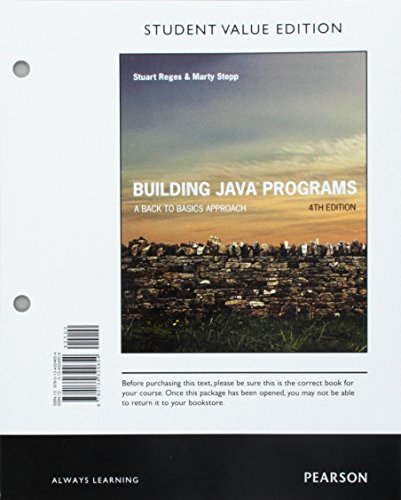 Building Java Programs A Back to Basics Approach Student Value Edition 4th Edition