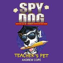 Spy Dog: Teacher's Pet
