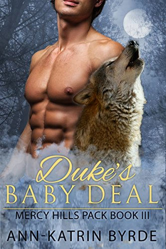 Duke's Baby Deal (MM Mpreg Shifter Romance) (Mercy Hills Pack Book 3)