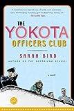 The Yokota Officers Club: A Novel (Ballantine Reader's Circle)