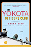 The Yokota Officers Club: A Novel (Ballantine Reader's Circle)