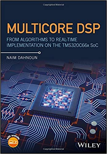 Multicore DSP: From Algorithms to Real-time Implementation