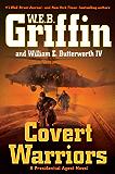 Covert Warriors (A Presidential Agent Novel)