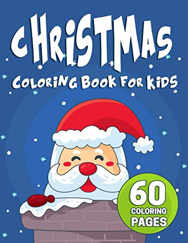 Ornament Frosty Snowflake - Christmas Coloring Book for Kids: 60 Christmas Coloring Pages for Kids with Festive Christmas Trees, Flying Reindeer,  Frosty Snowmen, and a Holly, Jolly Santa Claus (Santa's Big Books)