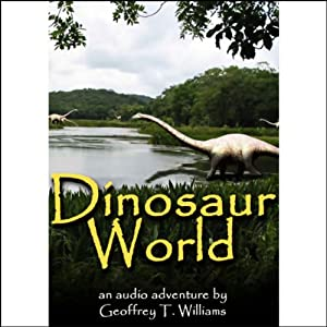 Dinosaur World Audiobook