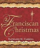 A Franciscan Christmas, Kathleen Carroll, 0867169869
