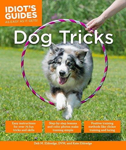 People love to see dogs do funny and useful tricks, such as playing basketball, picking up toys, and putting down the toilet lid. Idiot's Guides: Dog Tricks demonstrates more than 80 popular tricks with detailed, step-by-step instructions and eye-cat...