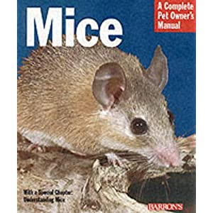 Mice (Complete Pet Owner's Manuals) 13