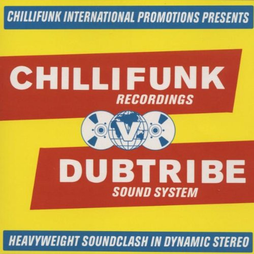 Chilli Collection (Chilli Funk Recordings V Dub Tribe Sound System: Heavyweight Soundclash in Dynamic Ster)