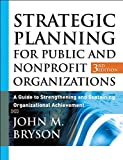 img - for Strategic Planning for Public and Nonprofit Organizations (text only) 3rd (Third) edition by J. M. Bryson book / textbook / text book