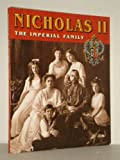 Nicholas II: The Imperial Family by Valentina Tenikhina front cover