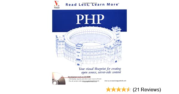 Php your visual blueprint for creating open source server side php your visual blueprint for creating open source server side content paul whitehead joel desamero 9780764535611 amazon books malvernweather Gallery