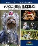Yorkshire Terriers (Barron's Complete Pet Owner's Manuals (Paperback))