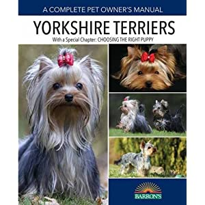 Yorkshire Terriers (Complete Pet Owner's Manual) 9
