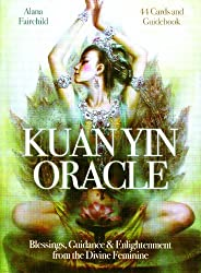 Kuan Oracle: Blessings, Guidance & Enlightenment from the Divine Feminine