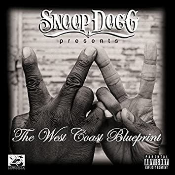 Snoop dogg various artists snoop dogg presents the west coast snoop dogg presents the west coast blueprint malvernweather Images