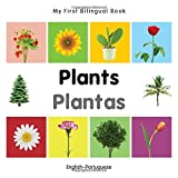 My First Bilingual Book–Plants (English–Portuguese) (Portuguese and English Edition)