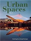 Urban Spaces No. 5, John Morris Dixon, 1584711051