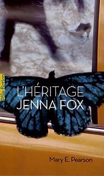 L'héritage Jenna Fox par Pearson