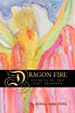 Dragon Fire, E. Miriandra Rota, 1592990355