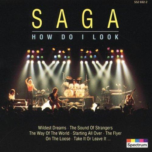 SAGA - How Do I Look By Saga - Zortam Music