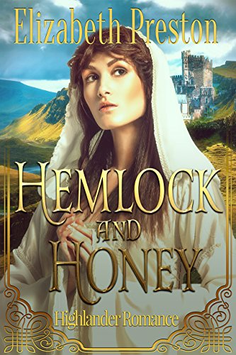 Hemlock and Honey: Highlander Romance by [Preston, Elizabeth]