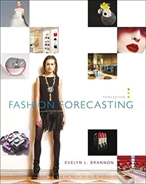 Fashion Forecasting 3rd Edition Brannon Evelyn L 9781563678202 Amazon Com Books