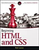 Beginning HTML and CSS, Jon Duckett and Rob Larsen, 1118340183