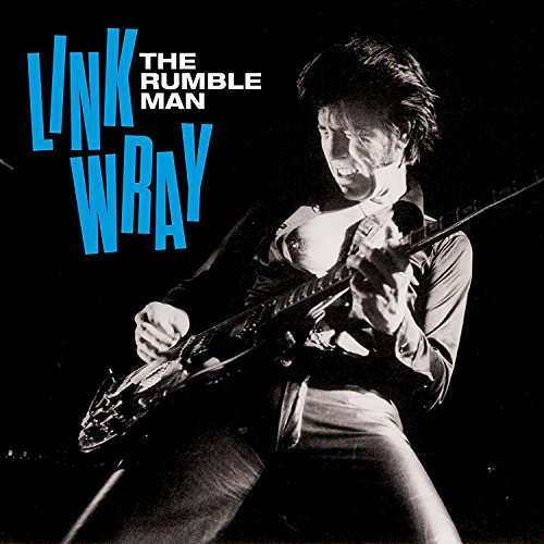 Link Wray - The Rumble Man - (NOT2CD656) - DELUXE EDITION - CD - FLAC - 2017 - WRE Download