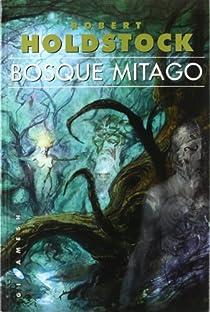 Bosque Mitago par Holdstock