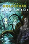 Bosque Mitago par Robert Holdstock