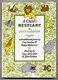 A Child's Bestiary, John Gardner, 0394934830