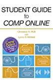 Student Guide to College Composition Online, Hult, Christine A. and Huckin, Thomas N., 0205890792
