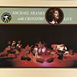 Michael Franks With Crossfire - Live - Warner Bros. Records - WB 56 922