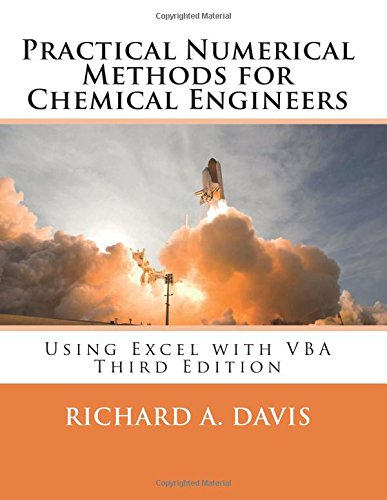 Practical Numerical Methods for Chemical Engineers: Using Excel ...