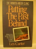 Putting the Past Behind, Les Carter, 0802464491