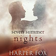 Seven Summer Nights Audiobook by Harper Fox Narrated by Kris Dyer